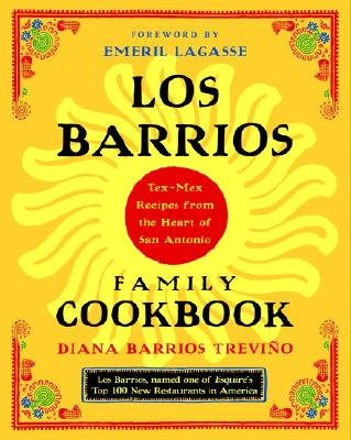 Los Barrios Family Cookbook By Trevino, Diana Barrios/ Lagasse, Emeril (FRW)