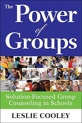 The Power of Groups By Cooley, Leslie
